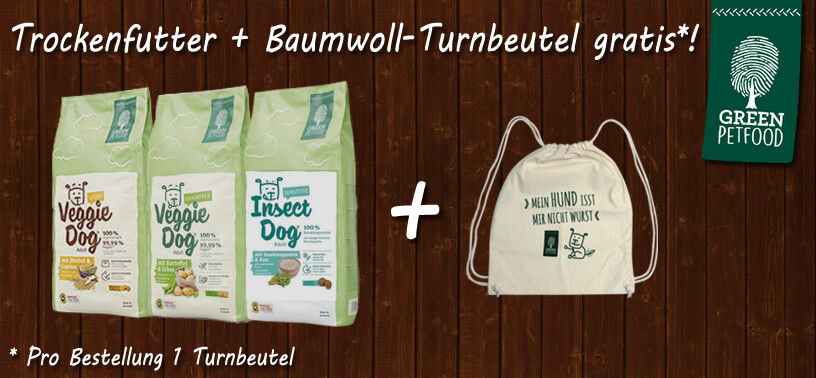 Green Petfood + Turnbeutel gratis